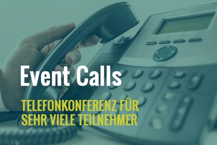 Event-Calls: Telefonkonferenz für sehr viele Teilnehmer