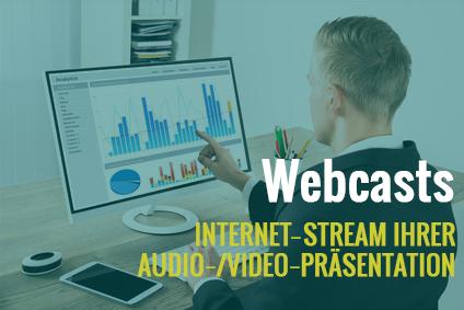 Webcast: Live-Stream-On-demand (Internet-Präsentation)